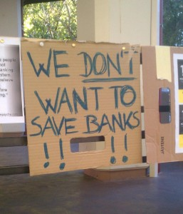 We Don't Want to Save Banks!!!!
